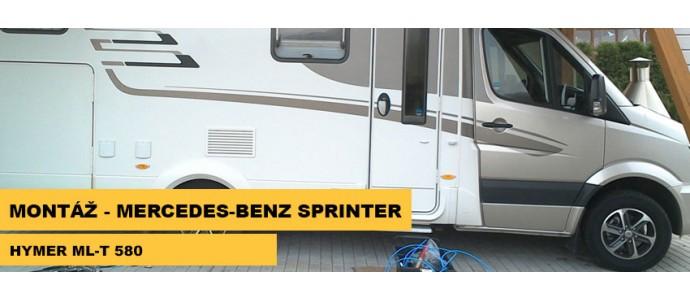 Montáž - Mercedes - Benz Sprinter Hymer ML-T 580