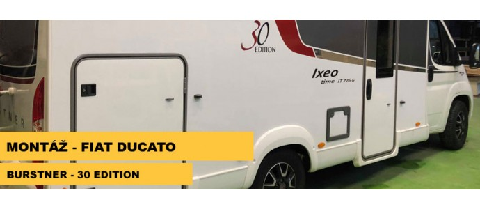 Montáž - Fiat Ducato - Burstner 30 Edition
