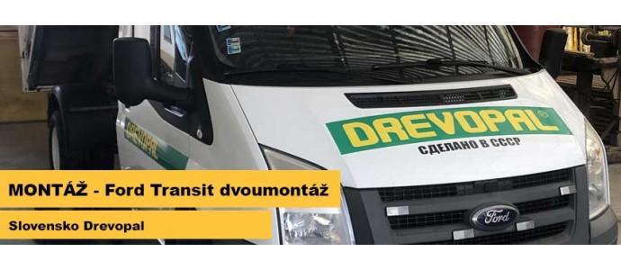 Montáž - Ford Transit - Dvoumontáž, Slovensko Drevopal
